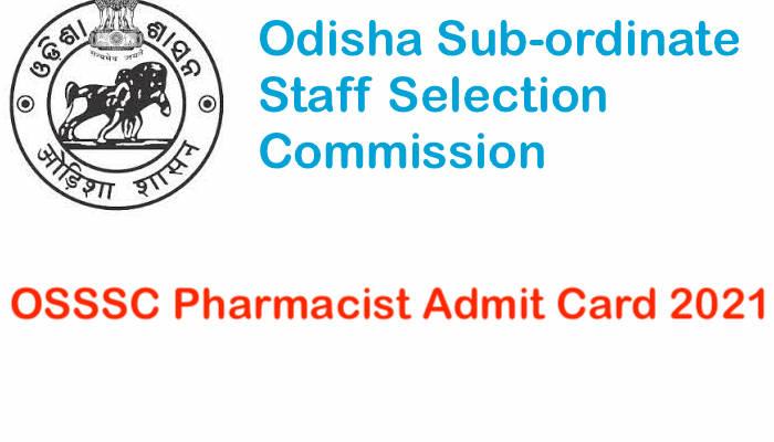 OSSSC Pharmacist Admit Card 2021